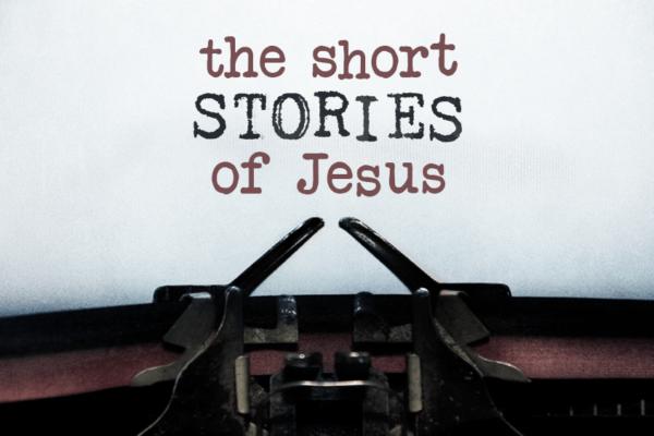 short stories of jesus
